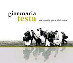 Gianmaria Testa - Da Questra Parte Del Mare (CD 2006)