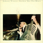 Johnny Winter - Nothin' But The Blues (LP 1997)