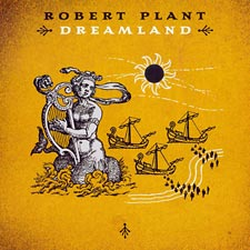 CD: Robert Plant - Dreamland