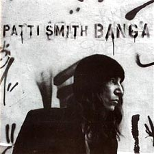 Patti Smith: Banga (CD 2012)