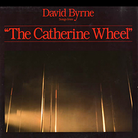 David Byrne - The Catherine Wheel (LP 1981)