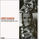 Chet Baker - The Last Great Concert (2CD 1988)