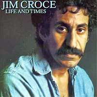 Jim Croce - Life And Times (LP 1973)