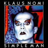 Klaus Nomi - Simple Man (LP 1982)