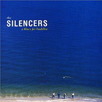The Silencers - A Blues For Buddha (LP 1988)