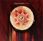 Patti Smith - twelve (CD 2007)