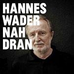 Hannes Wader - Nah dran (CD 2012)