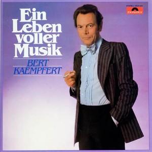 Bert Kaempfert - Ein Leben voller Musik (LP)