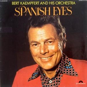 Bert Kaempfert And His Orchestra - Spanish Eyes (LP)