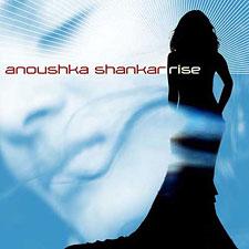Anoushka Shankar - Rise (CD 2005)