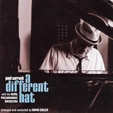 Paul Carrack - A Different Hat (CD 2010)