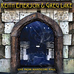 Keith Emerson & Greg Lake – Live From Manticore Hall (CD 2014)