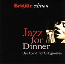 Brigitte edition - Jazz for Dinner