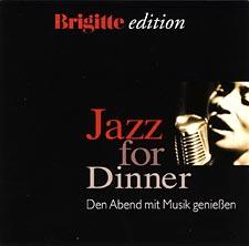 Brigitte edition - Jazz for Dinner