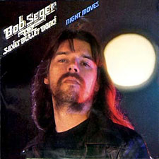Bob Seger & The Silver Bullet Band - Night Moves (LP 1976)