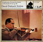 Tschaikowsky - Konzert für Violine und Orchester D-dur op.35 - David Oistrach, Violine